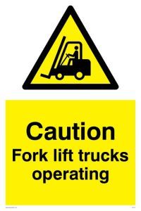 Caution Fork Lift Trucks Operating - Warning Sign