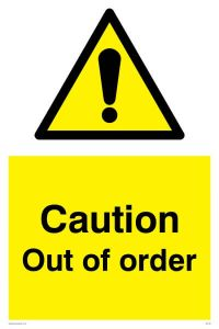 Caution Out of Order - Warning Sign