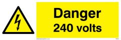 Danger 240 Volts Warning Sign