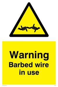 Warning Barbed Wire In Use - Warning Sign