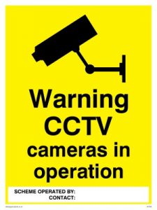 CCTV Cameras In Operation - Warning Sign