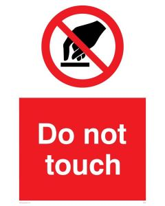 Do Not Touch - Prohibition Sign