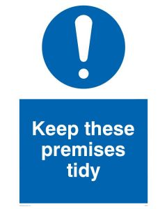 Keep These Premises Tidy - Mandatory Sign