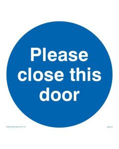 Please Close This Door - Mandatory Sign