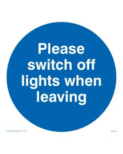 Please Switch Off Lights When Leaving - Mandatory Sign