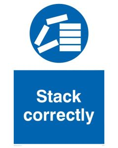 Stack Correctly - Mandatory Sign